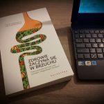"""Recenzja książki """"Zdrowie zaczyna się w brzuchu"""" - J. & E. Sonnenburg"""