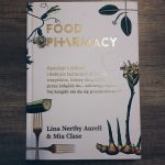 """Recenzja książki: """"Food Pharmacy"""" – Mia Clase, Lina Nertby Aurell"""
