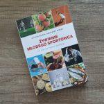 """Recenzja książki: """"Żywienie młodego sportowca"""" - J i K. Mizera"""